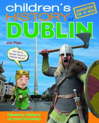 Children's History of Dublin (Hardback)
