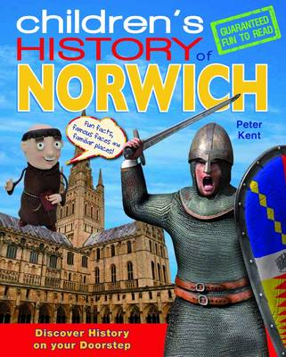Children's History of Norwich (Hardback)