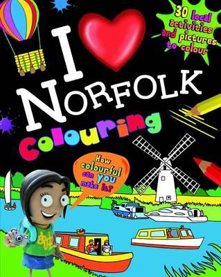 I Love Norfolk Colouring Book (Paperback)