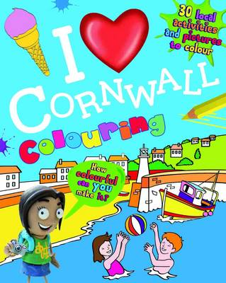 I Love Cornwall Colouring (Paperback)