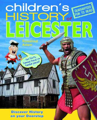 Children's History of Leicester (Paperback)