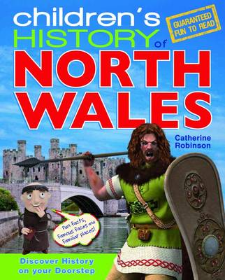 Children's History of North Wales (Paperback)