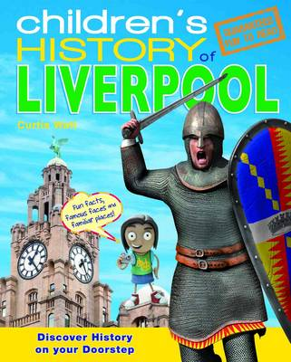 Children's History of Liverpool (Hardback)