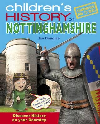Children's History of Nottinghamshire (Hardback)