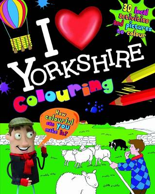 I Love Yorkshire Colouring (Paperback)