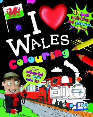 I Love Wales Colouring (Paperback)