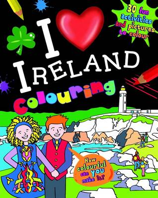 I Love Ireland Colouring (Paperback)