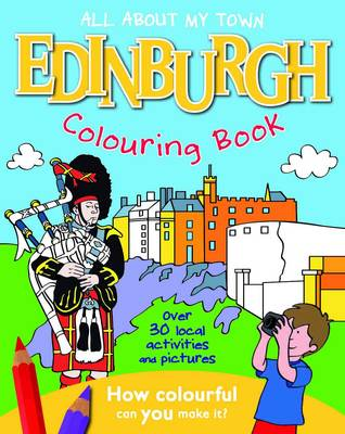 Edinburgh Colouring Book All About My Town Paperback