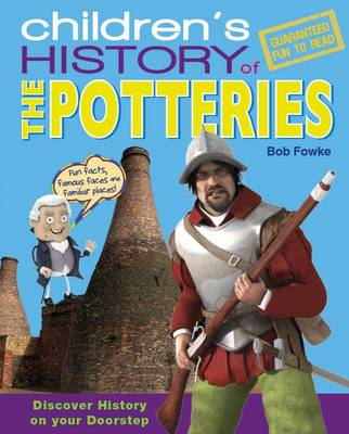 Children's History of the Potteries (Hardback)