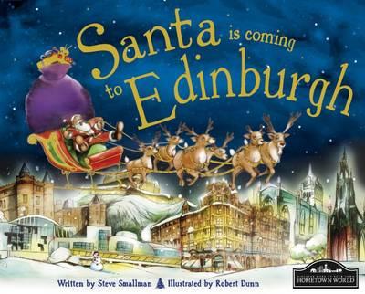 Santa is Coming to Edinburgh (Hardback)