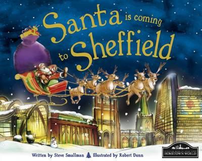 Santa is Coming to Sheffield (Hardback)