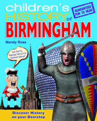 Children's History of Birmingham (Hardback)