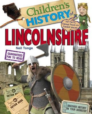 Children's History of Lincolnshire (Hardback)