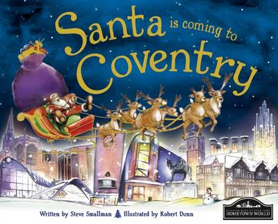 Santa is Coming to Coventry (Hardback)