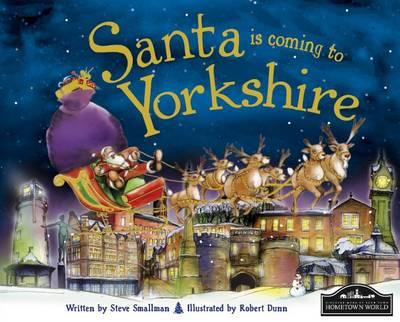 Santa is Coming to Yorkshire (Hardback)