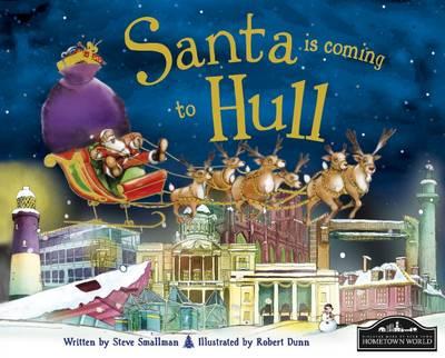 Santa is Coming to Hull (Hardback)
