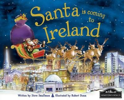 Santa is Coming to Ireland (Hardback)
