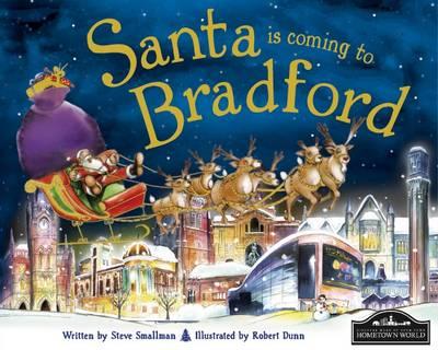 Santa is Coming to Bradford (Hardback)