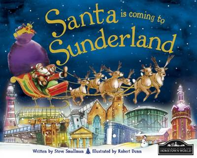Santa is Coming to Sunderland (Hardback)