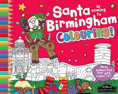 Santa is Coming to Birmingham Colouring (Paperback)