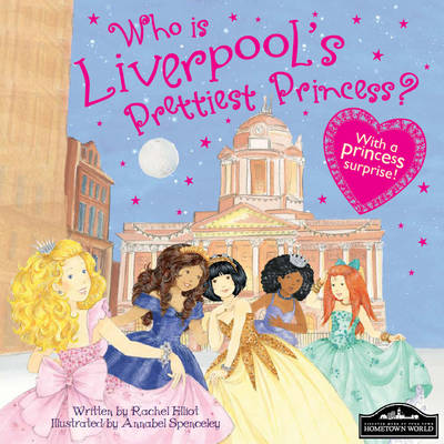 Liverpool's Prettiest Princess (Hardback)