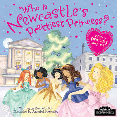 Newcastle's Prettiest Princess (Hardback)