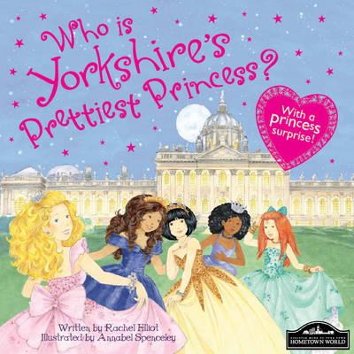 Yorkshire's Prettiest Princess (Hardback)
