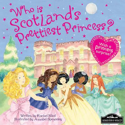 Scotland's Prettiest Princess (Hardback)