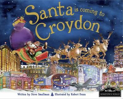 Santa is Coming to Croydon (Hardback)