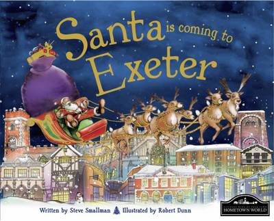 Santa is Coming to Exeter (Hardback)