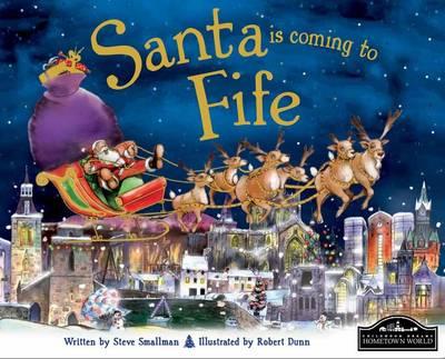 Santa is Coming to Fife (Hardback)