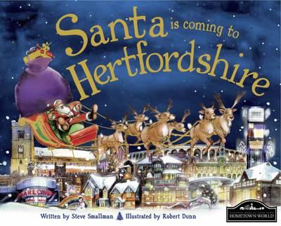 Santa is Coming to Hertfordshire (Hardback)