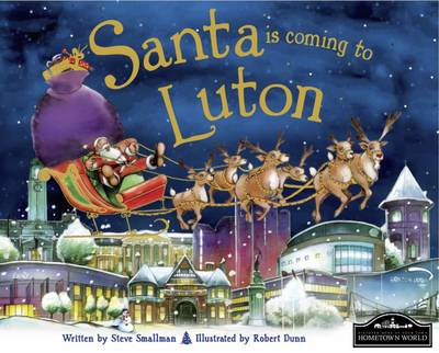 Santa is Coming to Luton (Hardback)