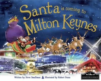 Santa is Coming to Milton Keynes (Hardback)