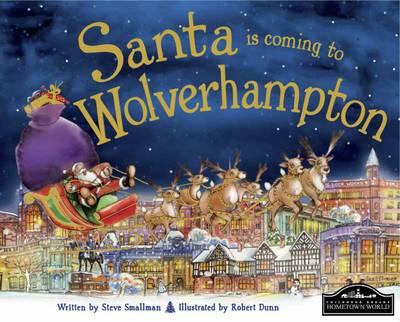 Santa is Coming to Wolverhampton (Hardback)