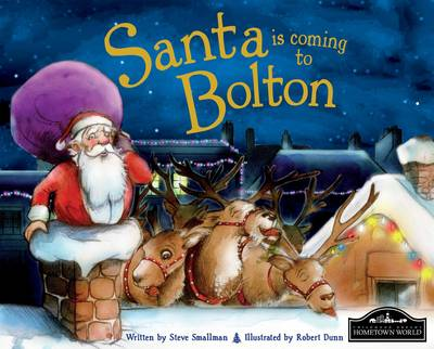 Santa is Coming to Bolton (Hardback)