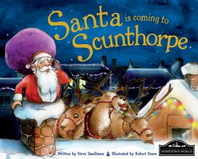 Santa is Coming to Scunthorpe (Hardback)