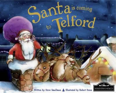 Santa is Coming to Telford (Hardback)