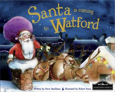 Santa is Coming to Watford (Hardback)