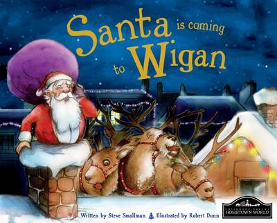 Santa is Coming to Wigan (Hardback)