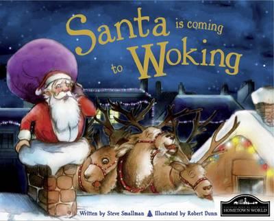 Santa is Coming to Woking (Hardback)