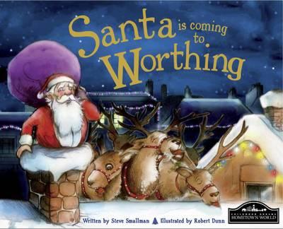 Santa is Coming to Worthing (Hardback)