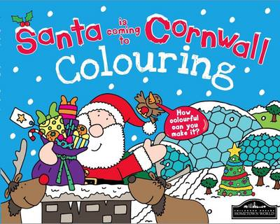 Santa is Coming to Cornwall Colouring (Paperback)