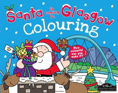 Santa is Coming to Glasgow Colouring (Paperback)