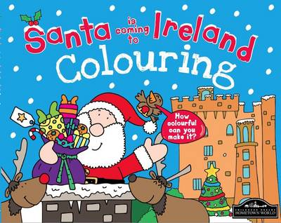 Santa is Coming to Ireland Colouring (Paperback)