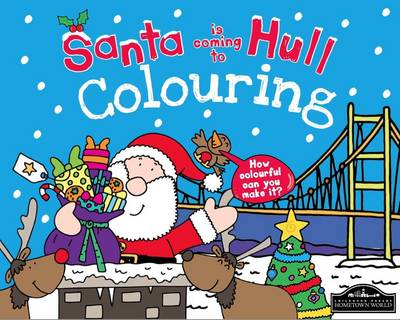 Santa is Coming to Hull Colouring (Paperback)