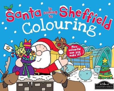 Santa is Coming to Sheffield Colouring (Paperback)