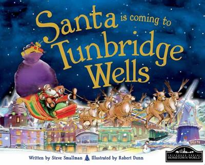Santa is Coming to Tunbridge Wells (Hardback)