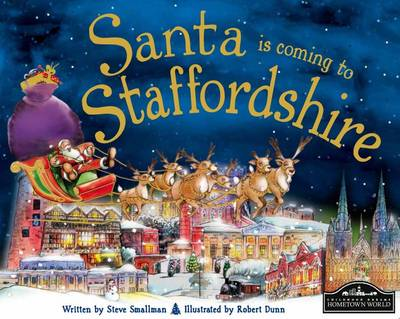 Santa is Coming to Staffordshire (Hardback)