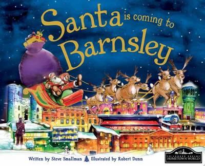 Santa is Coming to Barnsley (Hardback)